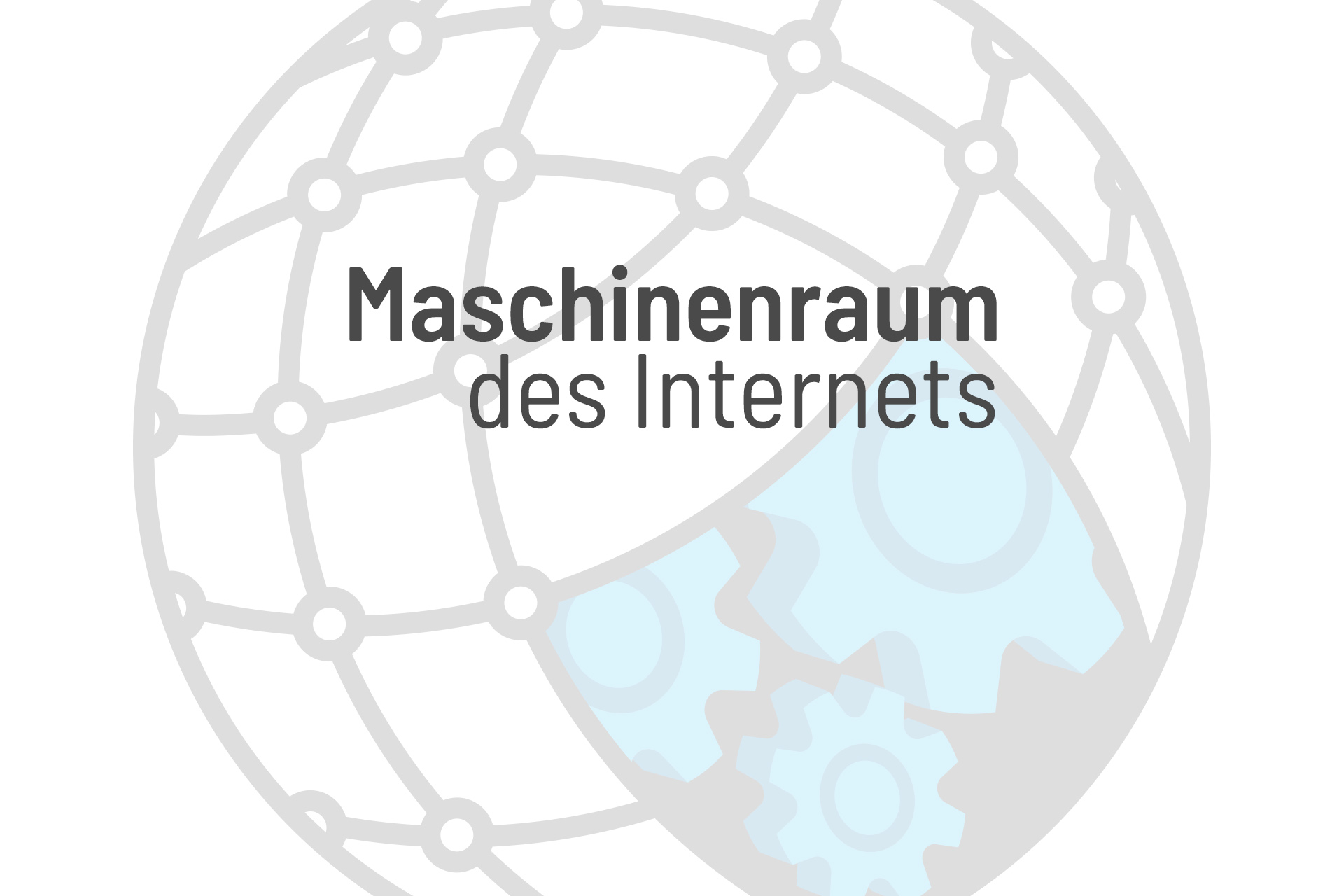 Maschinenraum des Internets